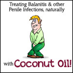 Coconut Oil for Balanitis and Other Penile Infections: HybridRastaMama.com