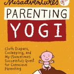 Why Misadventures of a Parenting Yogi Is The Parenting Book Of The Year: HybridRastaMama.com