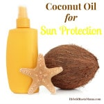 Coconut Oil For Sun Protection: HybridRastaMama.com